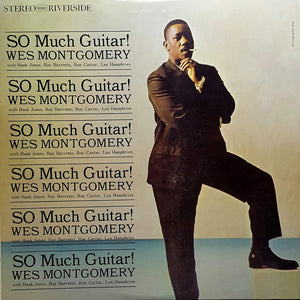 WES MONTGOMERY - So Much Guitar! (Vinyle) - Riverside