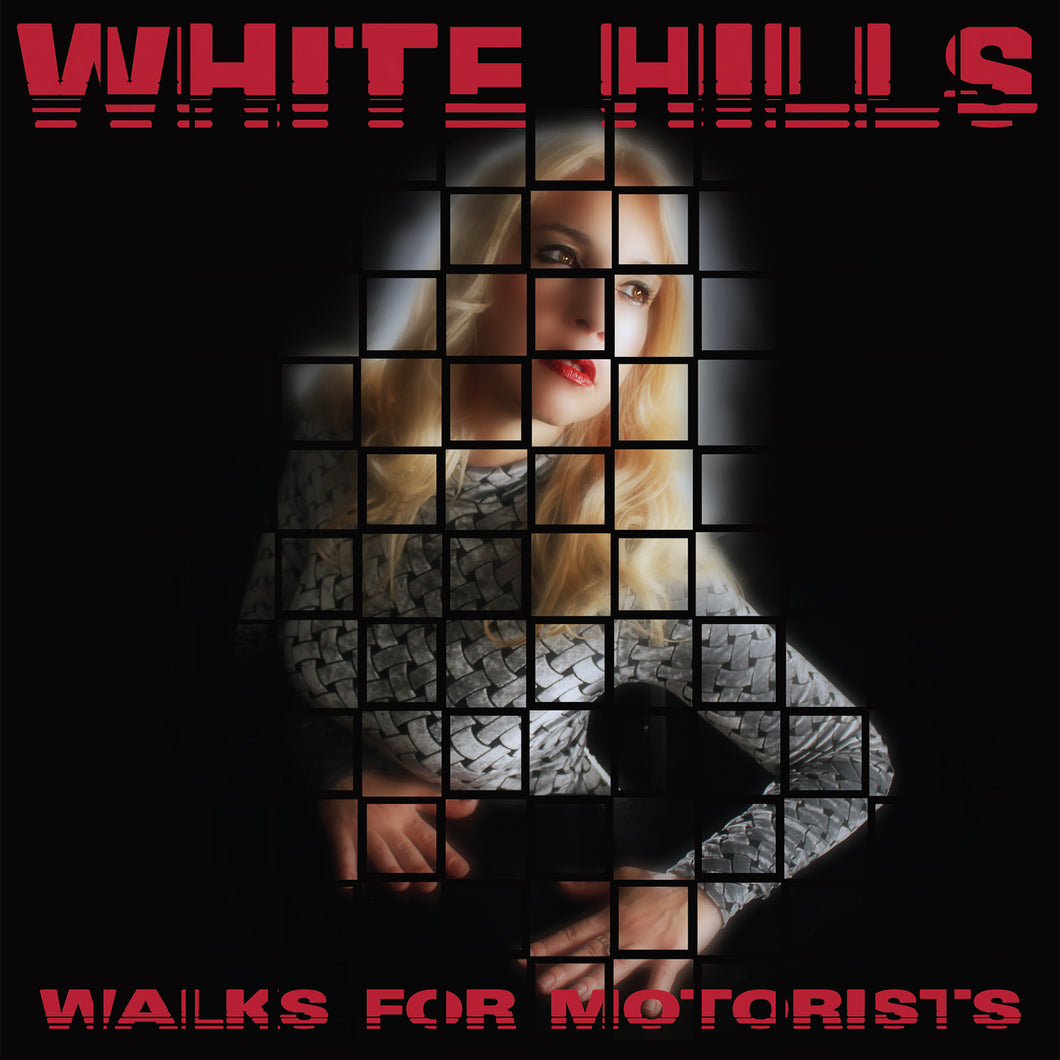 WHITE HILLS - Walks For Motorists (Vinyle) - Thrill Jockey