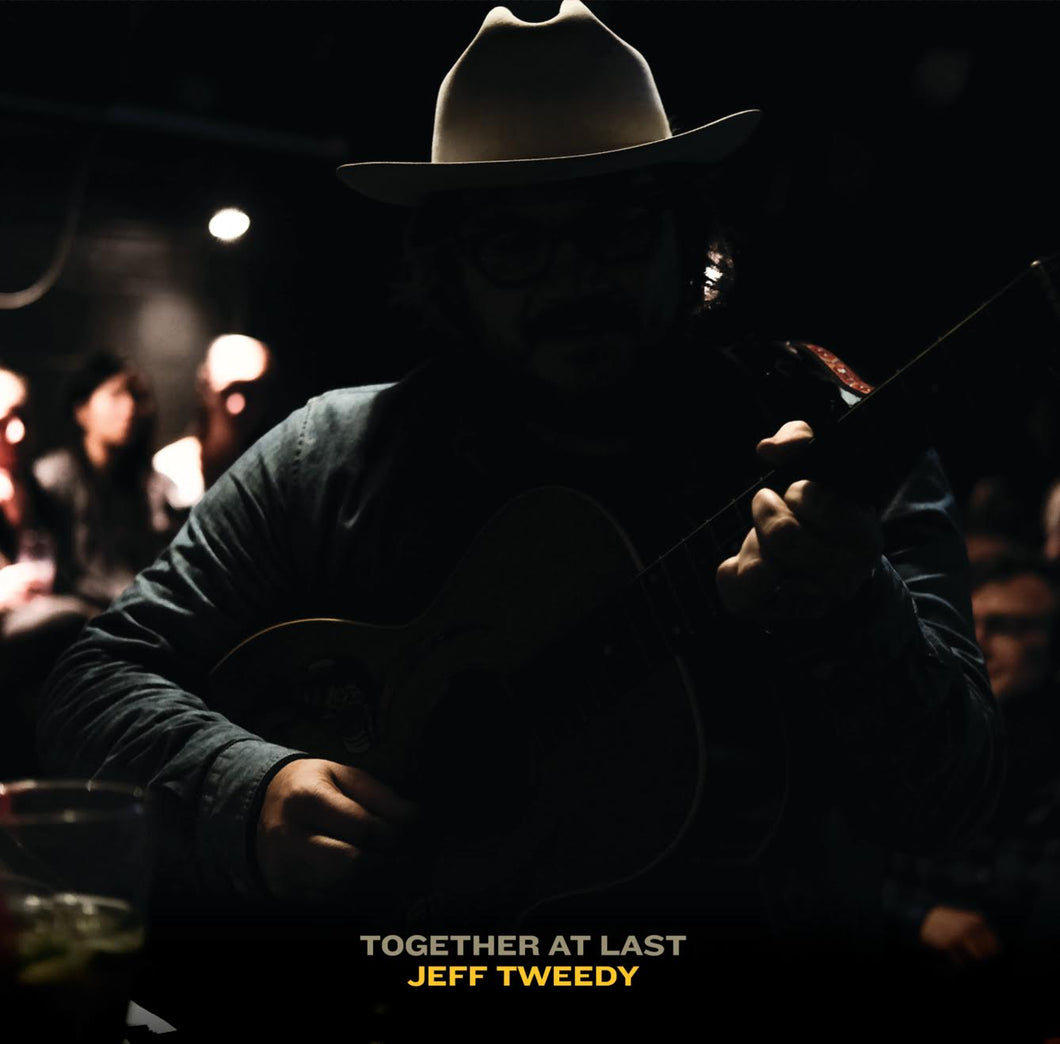 JEFF TWEEDY - Together At Last (Vinyle) - dBpm