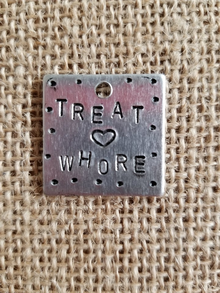 "1"" ""TREAT WHORE"" Dog Tag"