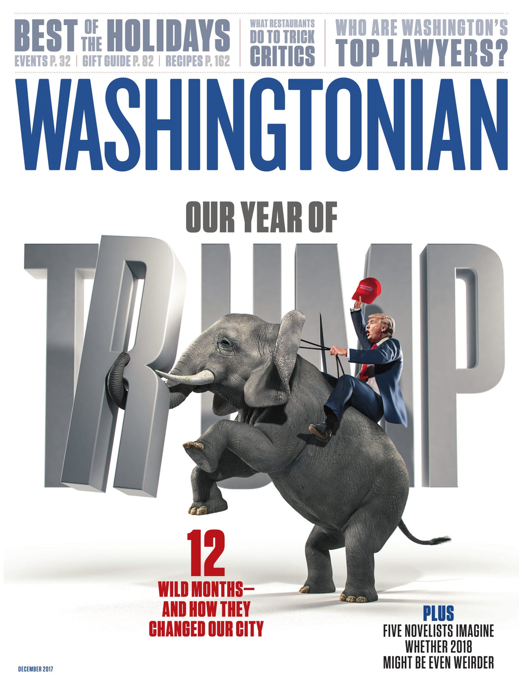 Washingtonian: December 2017 -  Year of Trump