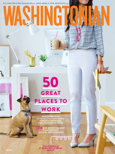 Washingtonian: March 2017 - 50 Great Places to Work