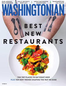 Washingtonian: September 2017 - Best New Restaurants