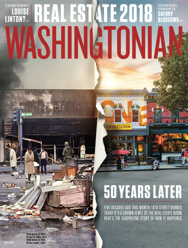 Washingtonian: April 2018 - 50 Years After the Riots