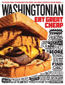 Washingtonian: August 2018- Cheap Eats