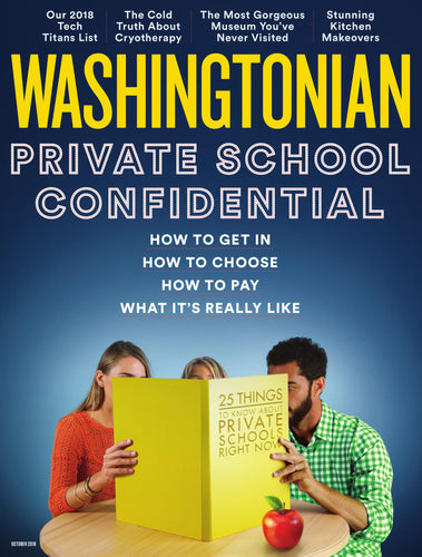 Washingtonian: October 2018 - Private School Confidential
