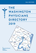 The 2019 Washington Physicians Directory (3-Year Subscription, for up to 55% off list price!)