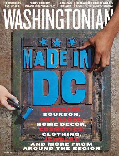 Washingtonian: December 2019 - Made in DC