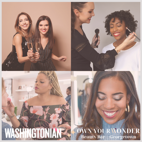 Spring Sale! 10% off any makeup service at Georgetown's Own Your Wonder makeup bar + 12 issues of Washingtonian!