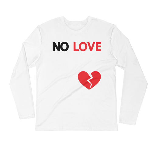 NO LOVE Long Sleeve Tee