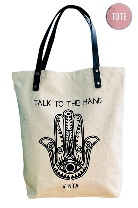 Vinta Talk to the Hand Tote