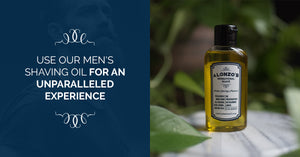 Use Our Men's Shaving Oil For An Unparalleled Experience