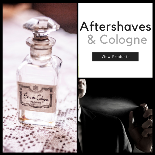 Aftershaves and Cologne