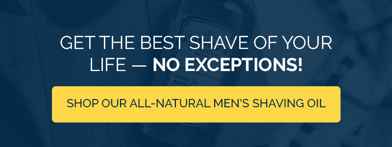 CTA - Get The Best Shave Of Your Life No Exceptions