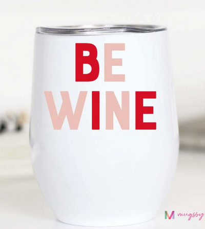 Be Wine Wine Cup