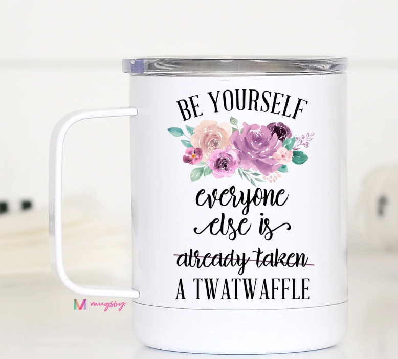Be Yourself Travel Mug