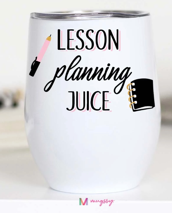 Lesson Planning Juice Wine Cup
