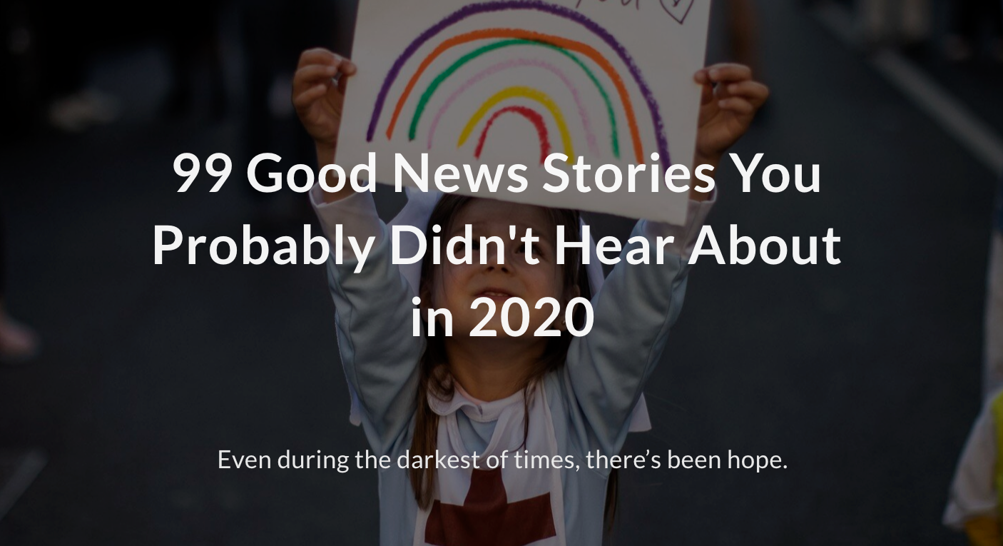 99 good news stories from 2020
