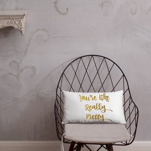 Christmas gift, You're like really pretty Pillow, Gold decor pillow