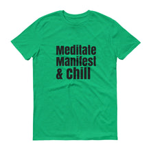 Meditate Manifest and chill tee, Short-Sleeve T-Shirt