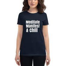 Meditate, Manifest, and Chill t-shirt, Meditating top, Women's short sleeve t-shirt