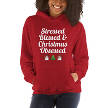 Stressed, blessed, and Christmas obsessed Hooded Sweatshirt, gift for her, gift for him