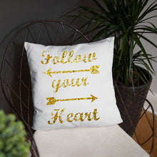 Follow your heart pillow, gold decor pillow, Basic Pillow