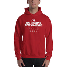 The world's best Brother, Hooded Sweatshirt