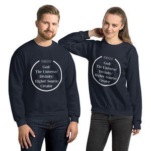 Powered by God t-shirt, The universe, Divinity, Higher source, creator, Abraham hicks inspiration shirt, LOA inspirartion,Unisex Sweatshirt