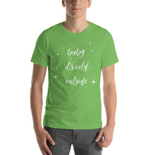 Christmas Tshirt, baby it's cold outside tee,  Unisex T-Shirt