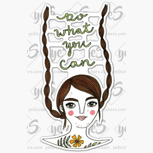 Do what you Can sticker by Chelsea Donovan