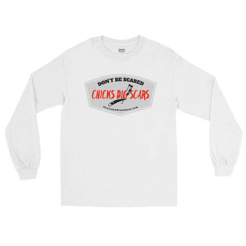 Chicks Dig Scars Long Sleeve T-Shirt