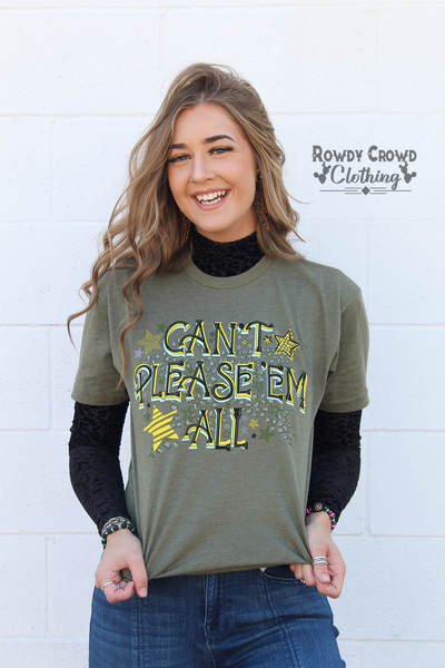 Can't Please 'Em All Tee