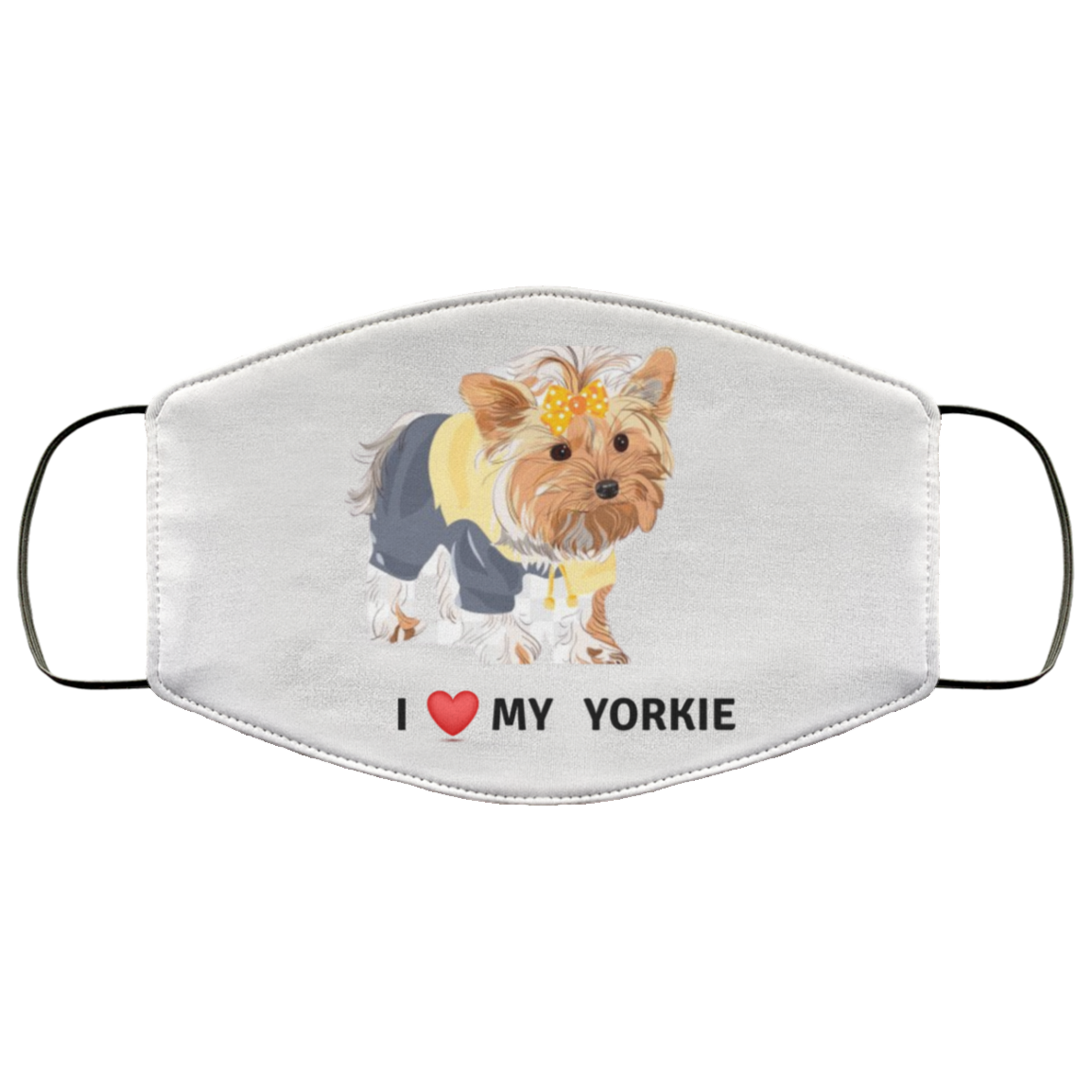 I Love my Yorkie Face Mask