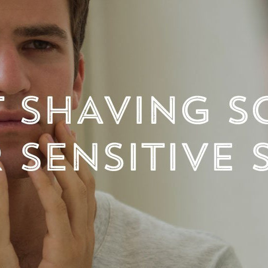 Best Shaving Soaps for Sensitive Skin-West Coast Shaving