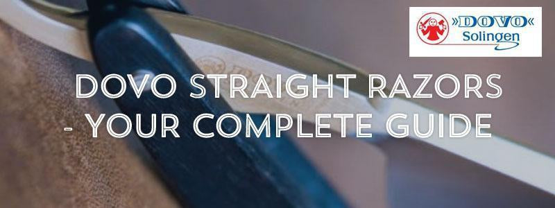 Dovo Straight Razors - Your Complete Guide-West Coast Shaving