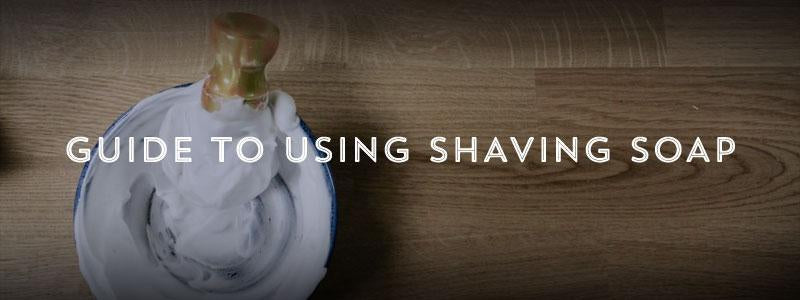 Guide to Using Shaving Soap-West Coast Shaving