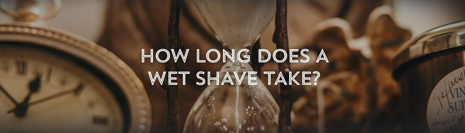 How Long Does a Wet Shave Take?-West Coast Shaving