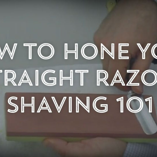 How to Hone Your Straight Razor? Shaving 101-West Coast Shaving