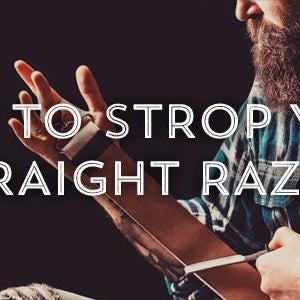 How To Strop Your Straight Razor-West Coast Shaving