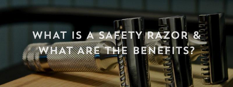 What is a Safety Razor For & What are the Benefits?-West Coast Shaving