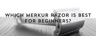 Which Merkur Razor is Best for Beginners?-West Coast Shaving