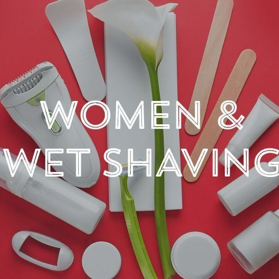 Women & Wet Shaving-West Coast Shaving