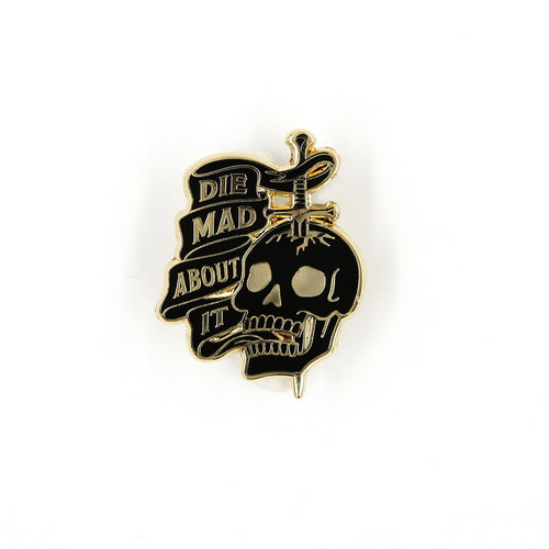 Die Mad About It Pin
