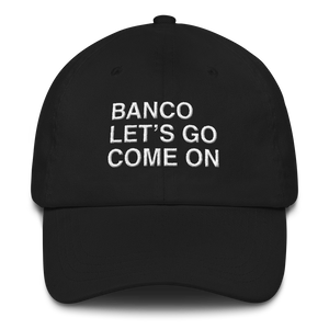 "Casquette de daron brodée ""Banco, Let's go, Come On"""
