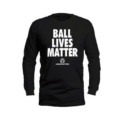 Ball Lives Matter Long Sleeves