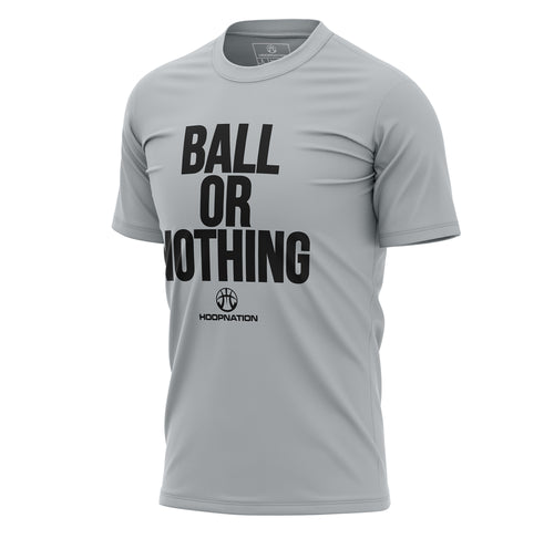 Ball Or Nothing III Tee