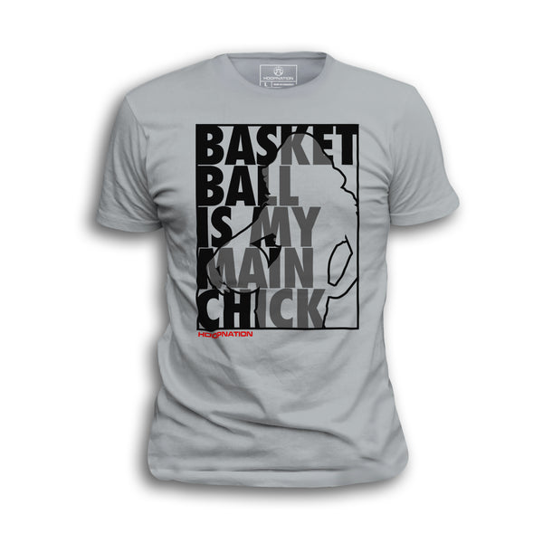 Basketball Is my Main Chick II Tee ALL