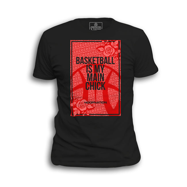 Basketball is My Main Chick Tee ALL