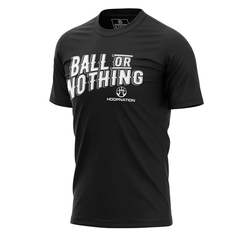 Ball Or Nothing II Tee